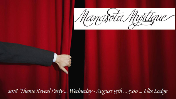 Manasota Mystique Theme Reveal Party - Wednesday, August 15 - 5pm - Elks Lodge