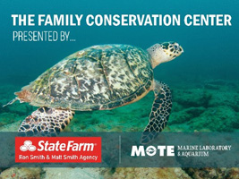 The Family Conservation Center Presented by StateFarm and Mote
