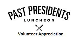 Past Presidents & Volunteer Appreciation Luncheon logo