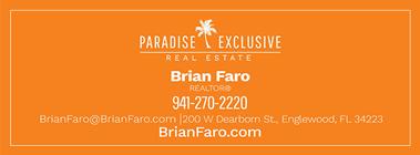 Paradise Exclusive Brian Faro Realtor 941-270-2220 brianfaro.com