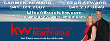 Carmen and Sean Seward KellerWilliams Realty Gold lifesabeach.kw.com carmenseward1@gmail.com