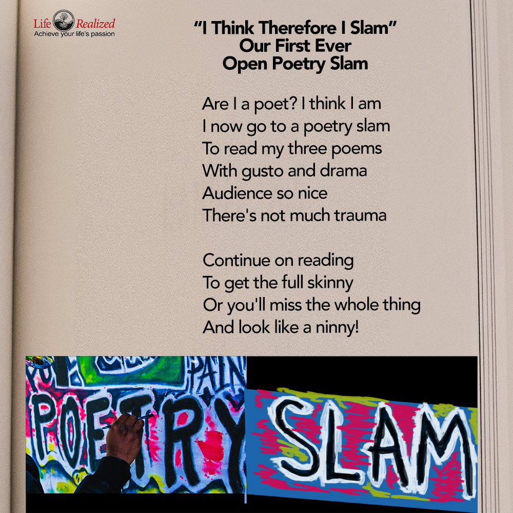 """I Think Therefore I Slam"" Open Poetry Slam"