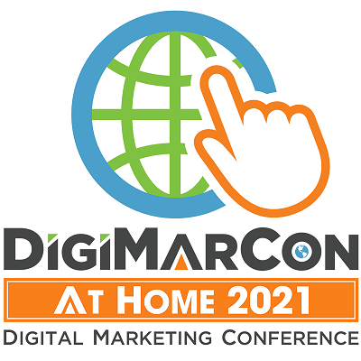DigiMarCon At Home 2021 – Digital Marketing, Media and Advertising Conference