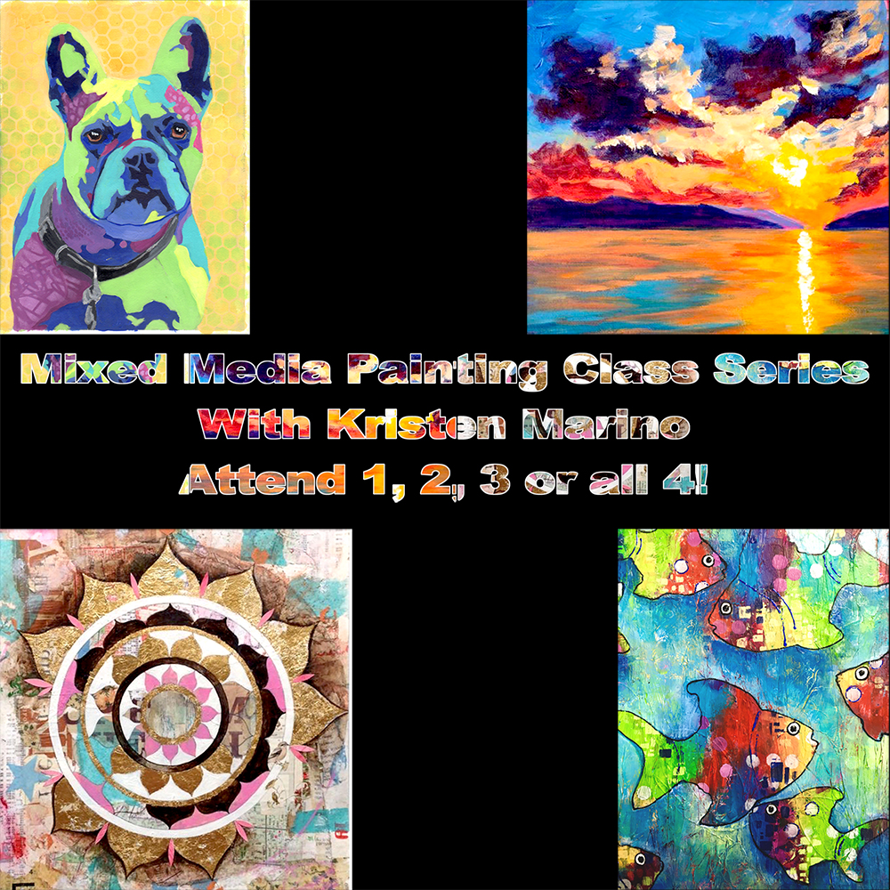 Mixed Media Painting Class Series with Kristen Marino